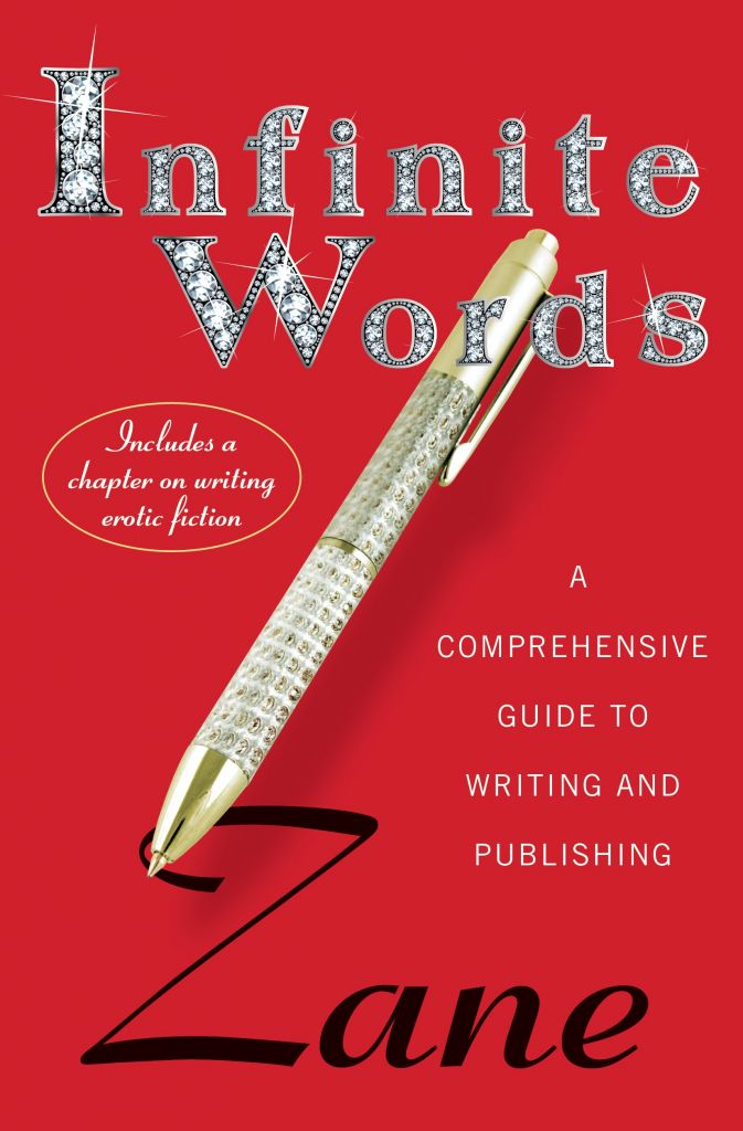 """Infinite Words: A Comprehensive Guide to Writing and Publishing"" by Zane"