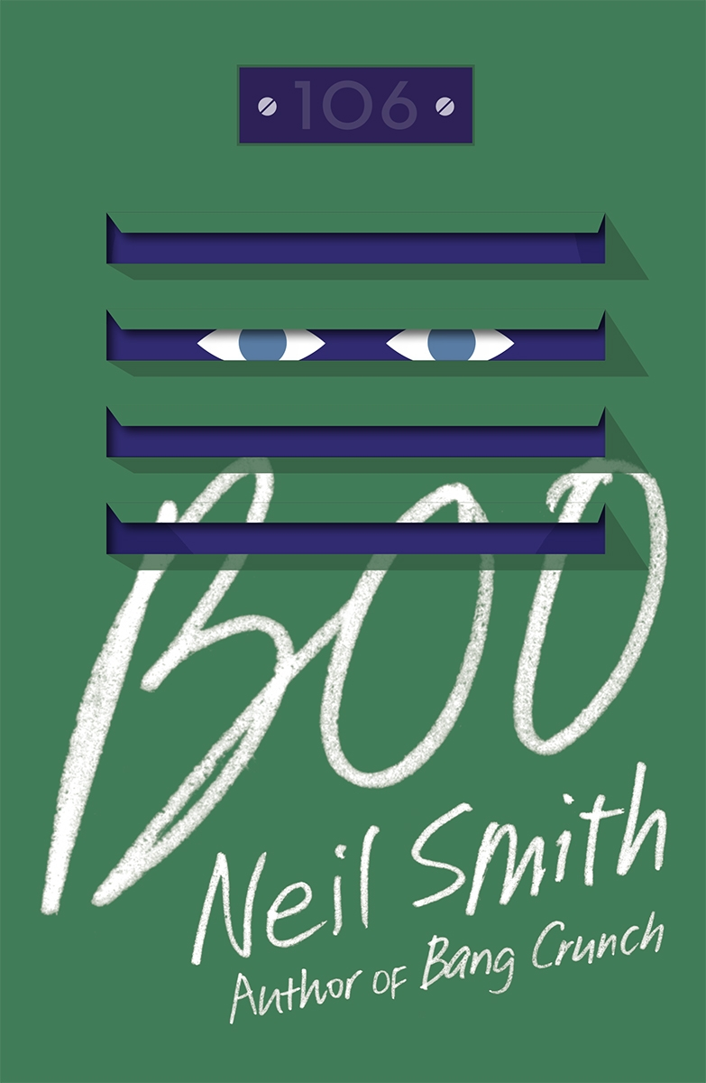 """Boo"" by Neil Smith c.2015, Vintage$14.95 / $21.00 Canada310 pages"