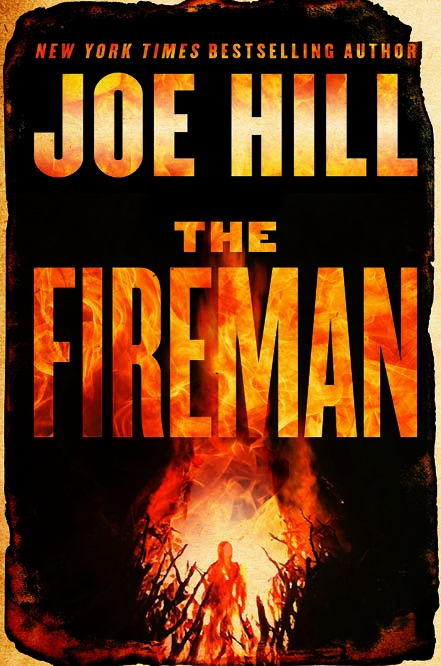 """The Fireman"" by Joe Hill c.2016, William Morrow, $28.99 / $35.99 Canada, 753 pages"
