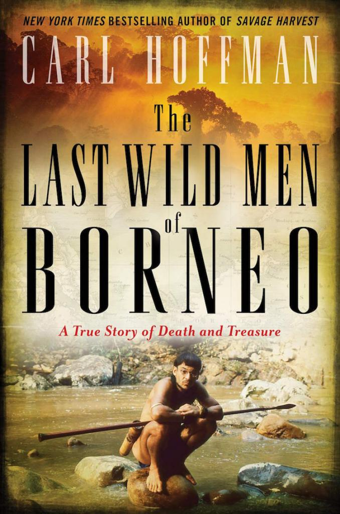 Last Wild Men of Borneo